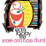 Learn To Play Snare & Bass Drum Bk 1