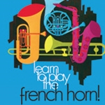 Learn to Play French Horn Bk. 2