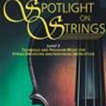 Spotlight On Strings Violin Bk 2